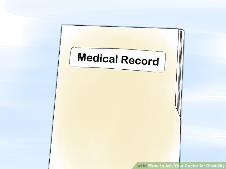 Submit a request for your medical records if needed.