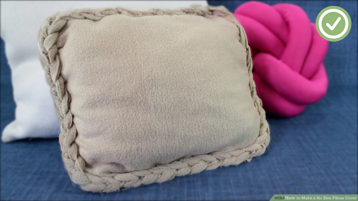 3 ways to make a no sew pillow cover