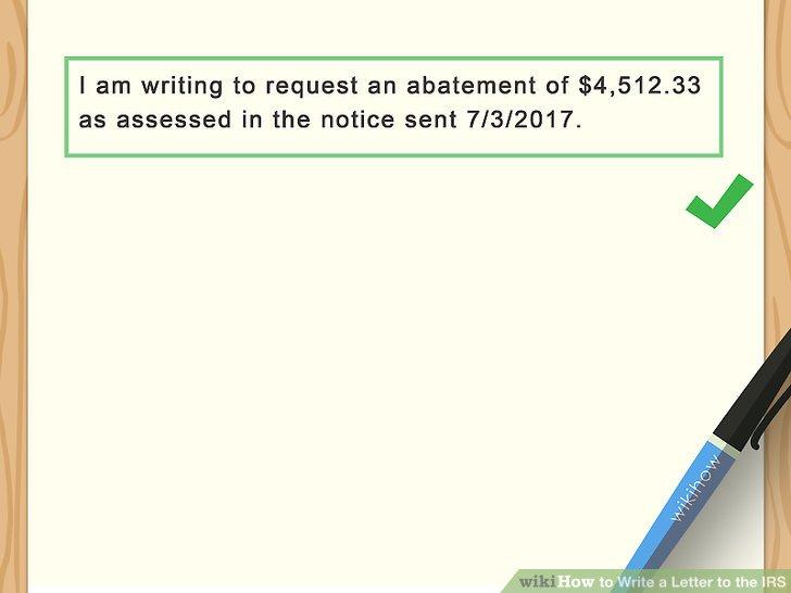Enclose a copy of the IRS notice.