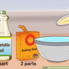 Best Way To Remove Grease From Kitchen Cabinets Exhaust Fan 3 Ways Clean Greasy Wikihow Image Titled Step 10