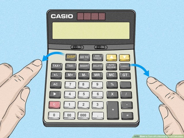 18 Ways to Turn off a Normal School Calculator - wikiHow