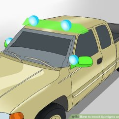 2017 Ford Ranger Spotlight Wiring Diagram Pregnant Dog Anatomy How To Install Spotlights On Your Vehicle 15 Steps Image Titled Step 2