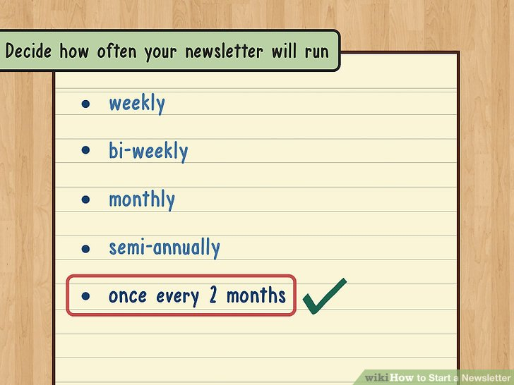 Decide how often your newsletter will run.