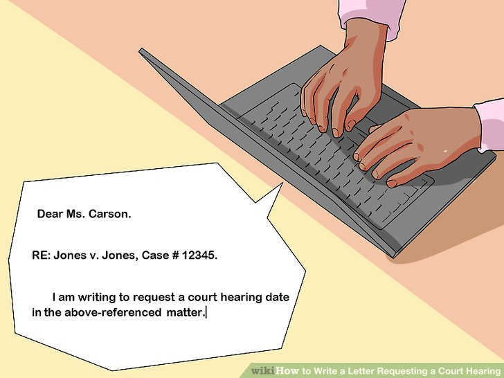 How to how to write a letter requesting a court hearing pull out the documents already filed in the case such as the petition or answer locate the names of the parties and the case number thecheapjerseys Images