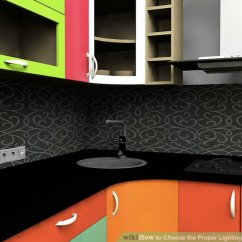 Kitchen Task Lighting Cottage Style Cabinets 3 Ways To Choose The Proper For A Wikihow Image Titled Step 2