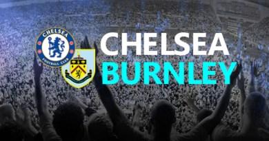 Chelsea vs Burnley : Berakapah Skor Telak nya?