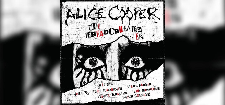 Alice Cooper - Breadcrumbs EP