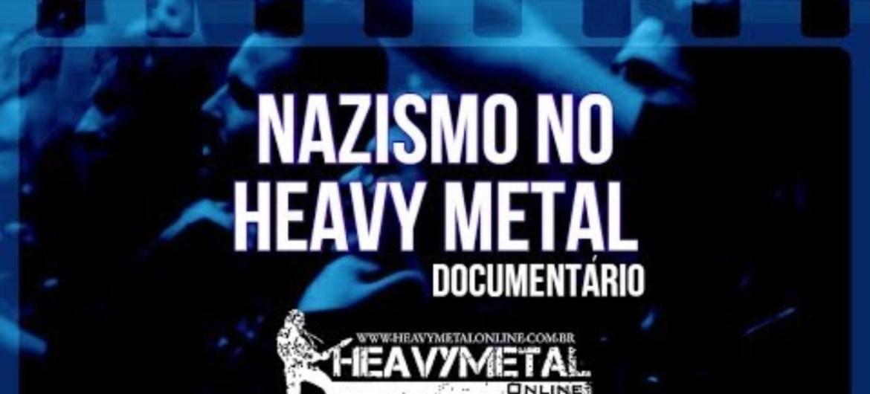 Documentário 'Nazismo no heavy metal'