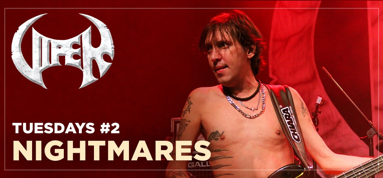 Nightmares - Live in São Paulo - VIPER Tuesdays