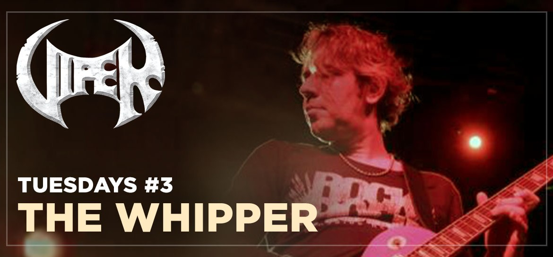The Whipper - Live in São Paulo - VIPER Tuesdays