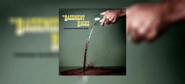 The Basement Rocks - Turning Water Into Wine