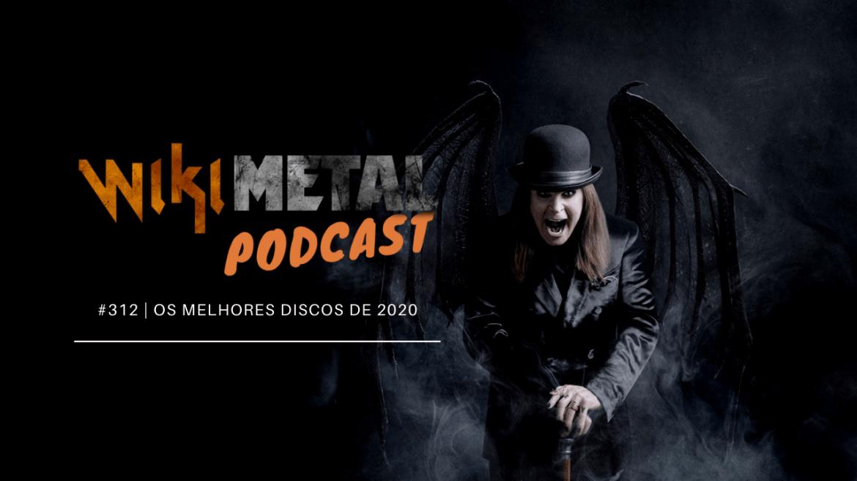 Podcast 312 Melhores 2020