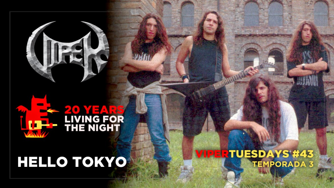Hello Tokyo - 20 Years Living For The Night - VIPER Tuesdays