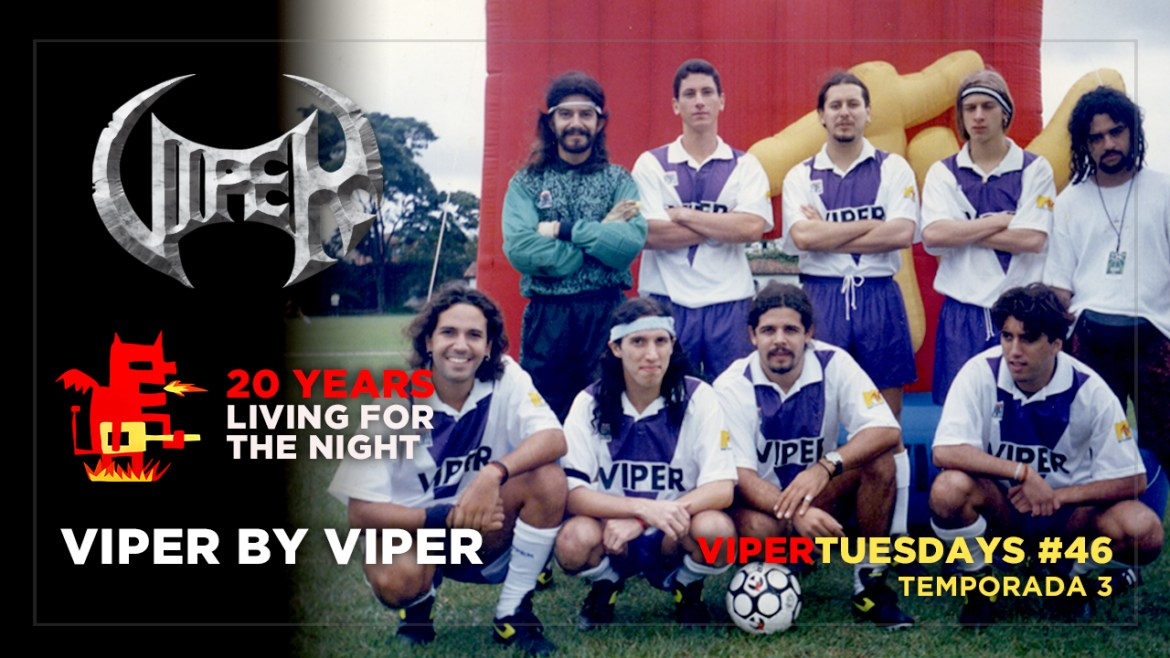 Viper by Viper - 20 Years Living For The Night - VIPER Tuesdays