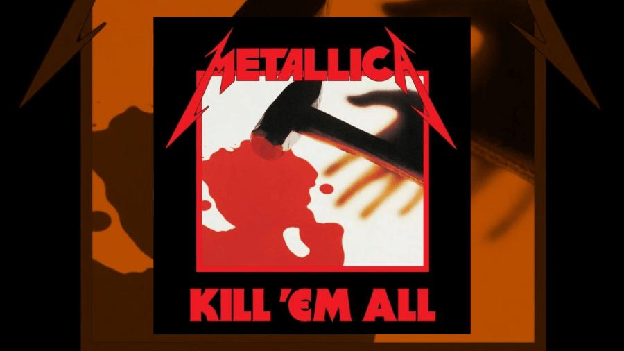 Metallica - 'Kill 'Em All'