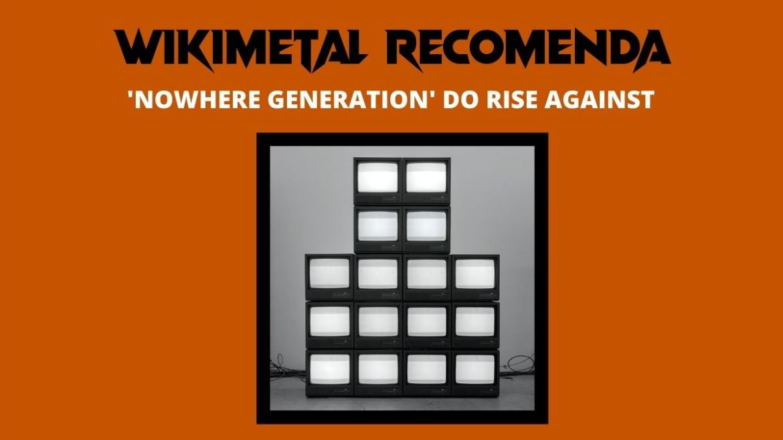Wikimetal Recomenda: 'Nowhere Generation', do Rise Against