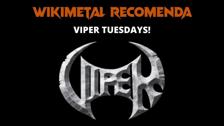 Wikimetal Recomenda: Viper Tuesdays