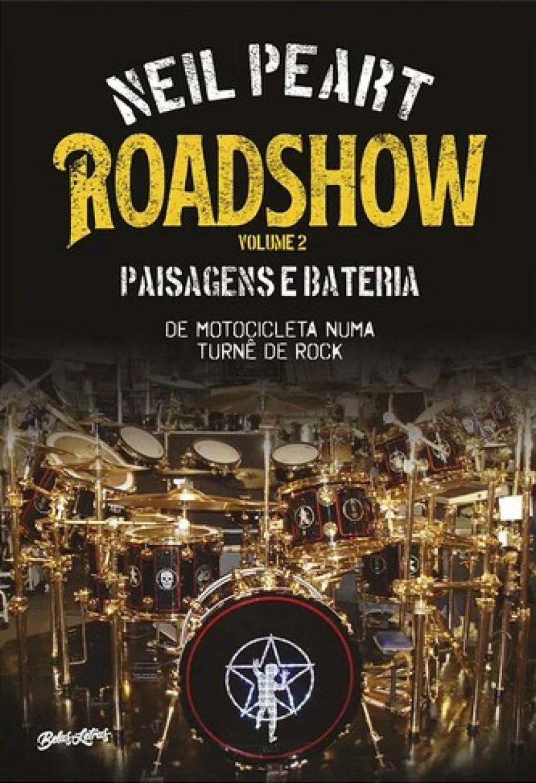 Neil Peart: segundo volume de 'Roadshow' é lançado no Brasil