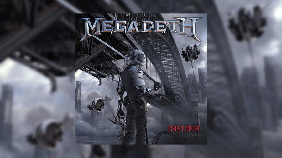 Megadeth - 'Dystopia'