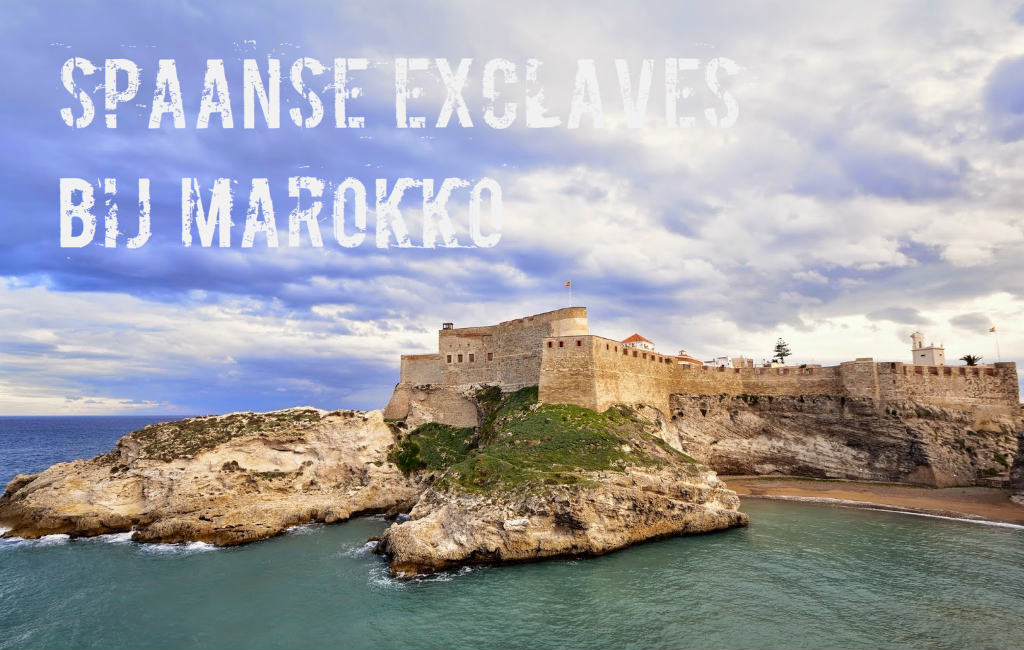 De Spaanse Exclaves Aan En Voor De Kust Van Marokko Nader Bekeken