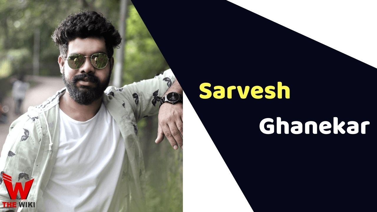 Sarvesh Ghanekar (Director)