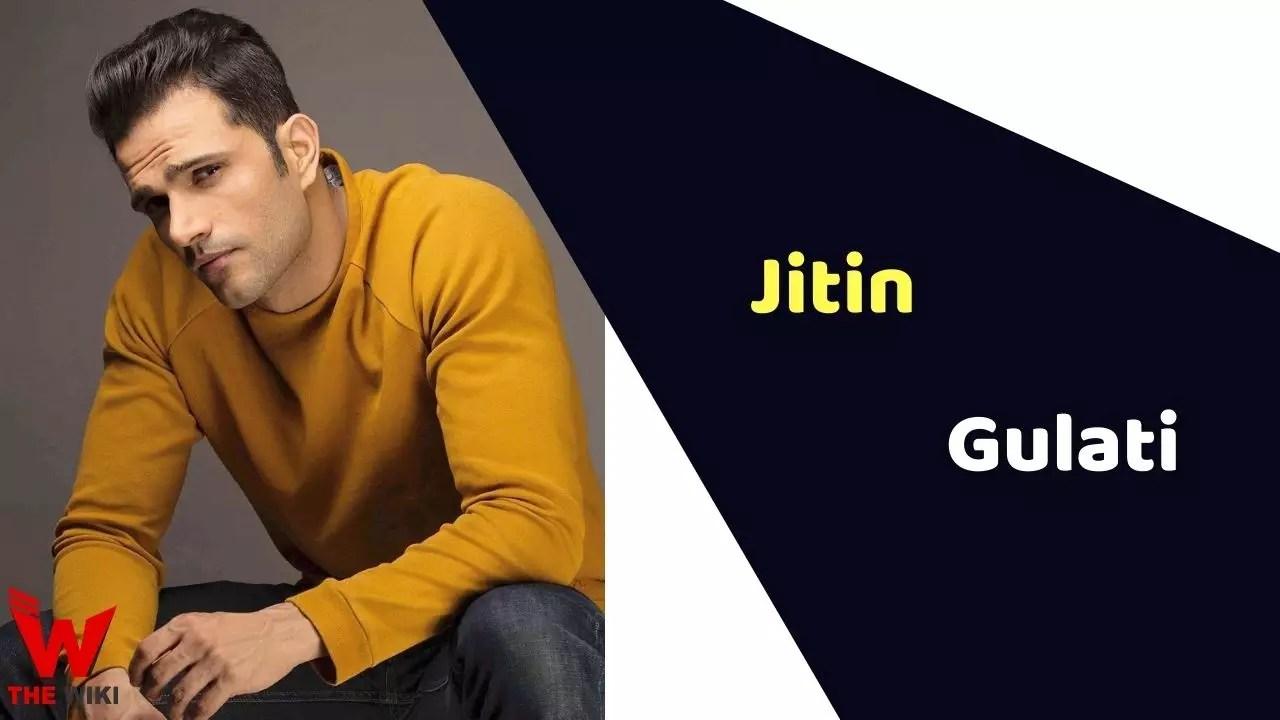 Jitin Gulati (Actor)
