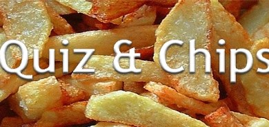 Quiz and Chips!