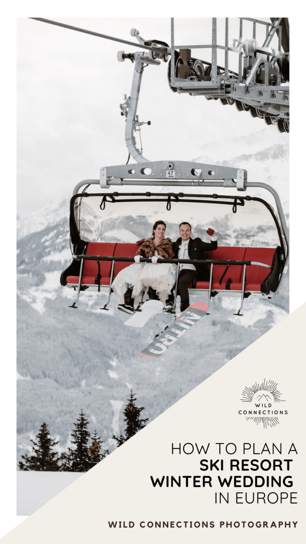 How To Plan A Ski Resort Winter Wedding In Europe Pinterest Graphic