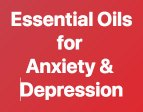 Essential Oils Anxiety & Depression