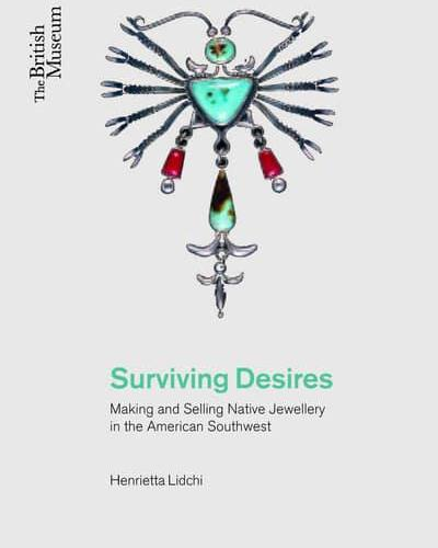 Surviving Desires - Henrietta Lidchi