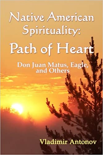 Native American Spirituality - Path of Heart - Vladimir Antonov