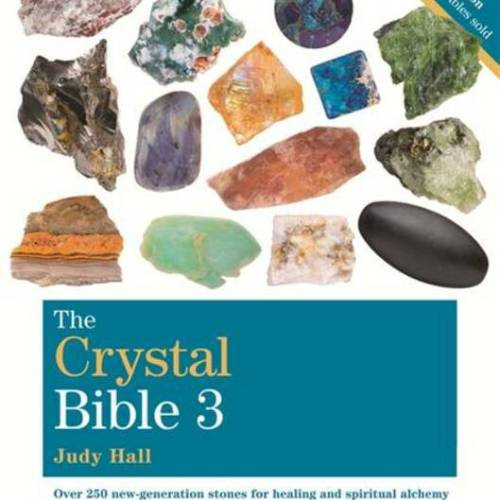 The Crystal Bible Vol.3 - Judy Hall