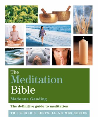 The Meditation Bible - Madonna Gauding