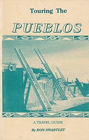 Touring the Pueblos - Ron Swartley