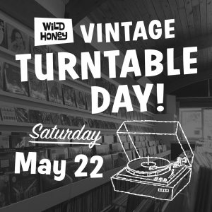 Turntable Day Saturday May 22