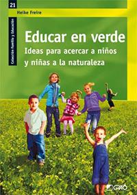 Libros WildKids: Educar en Verde de Heike Freire