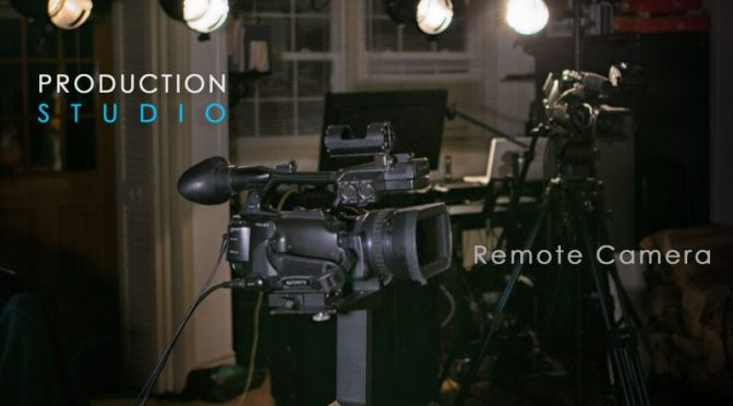 Remote Production Camera