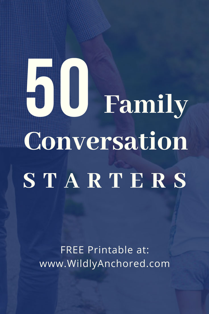 50 Family Conversation Starters + FREE Printable