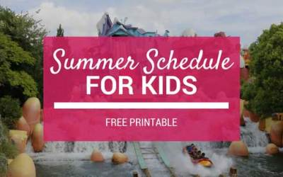 Summer Schedule for Kids + FREE PRINTABLE