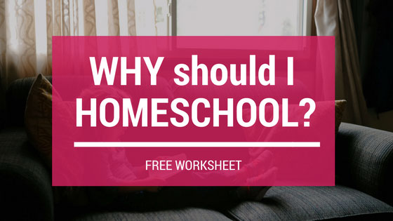 Why Should I Homeschool? FREE worksheet included! Find out if homeschooling is right for your family.
