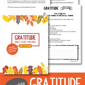 Gratitude Bible Study for Kids Ages 5-11, including 21 gratitude prompts & more!