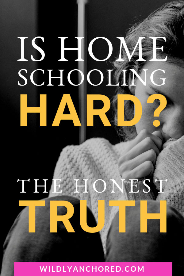 Is Homeschooling Hard? This is what every mom wants to know and find out. Here's the honest truth... #homeschooling #homeschoolmom
