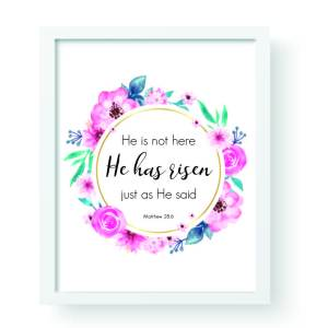 "Decorate your home celebrating a Christ-centered Easter with this wall art printable: ""He is not here; He has risen just as He said. Matthew 28:6"""