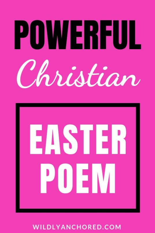 A powerful Christian Easter poem! Perfect for kids, youth and adults, church service or a special presentation. #Easter #EasterPoem