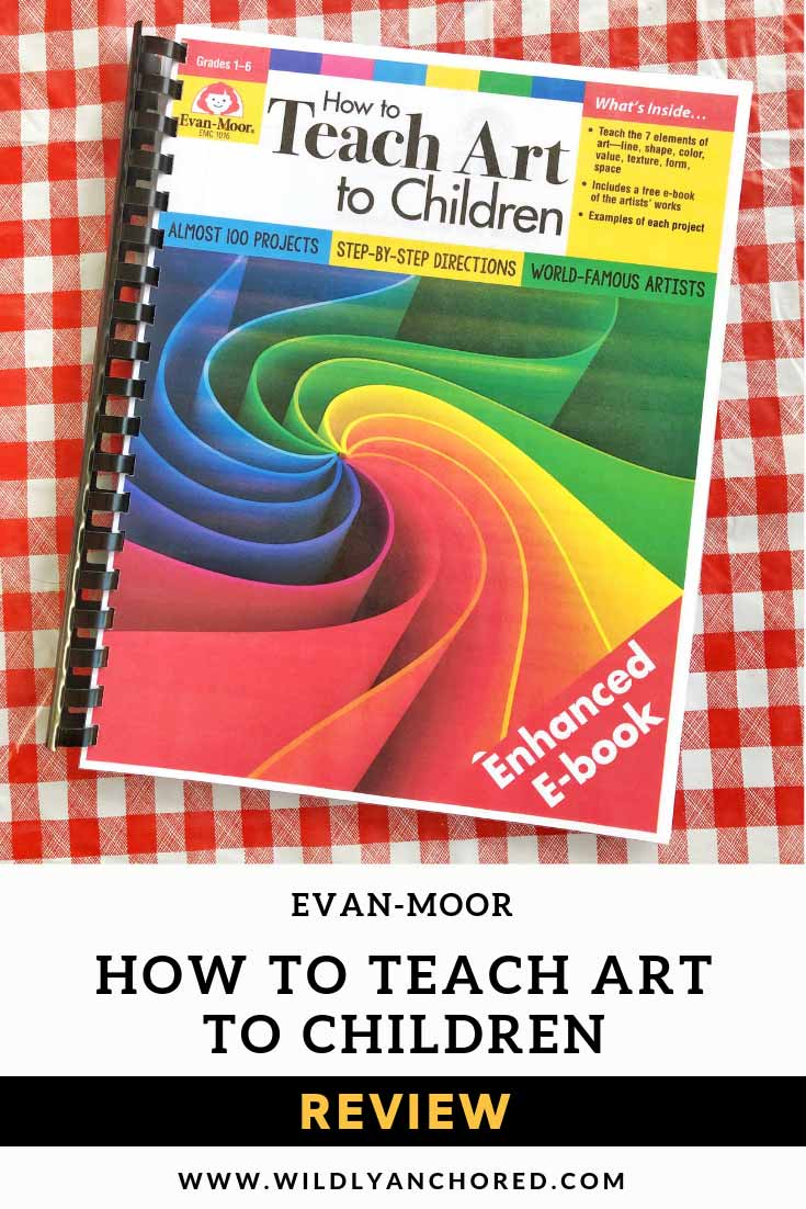 How to Teach Art to Children is an easy open-and-go curriculum with 96 projects, step-by-step instructions, art appreciation and ease for you and fun for the kids! #evan-moor #evanmoor #homeschoolcurriculum #homeschoolart