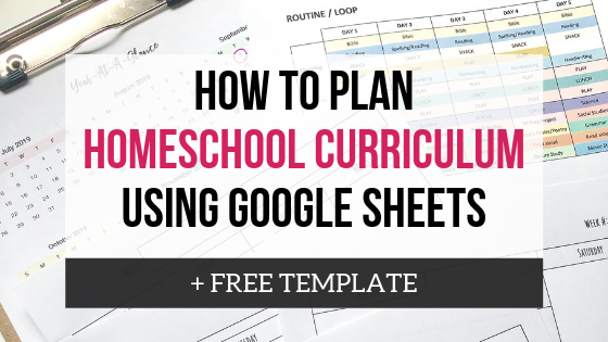 How To Plan Your Homeschool Year Using Google Sheets + FREE Template
