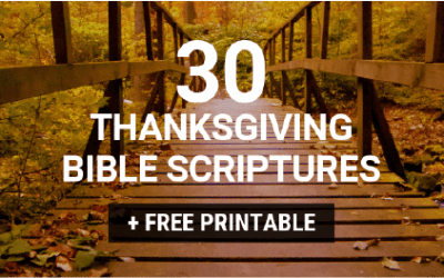 30 Thanksgiving Bible Verses + FREE Printable