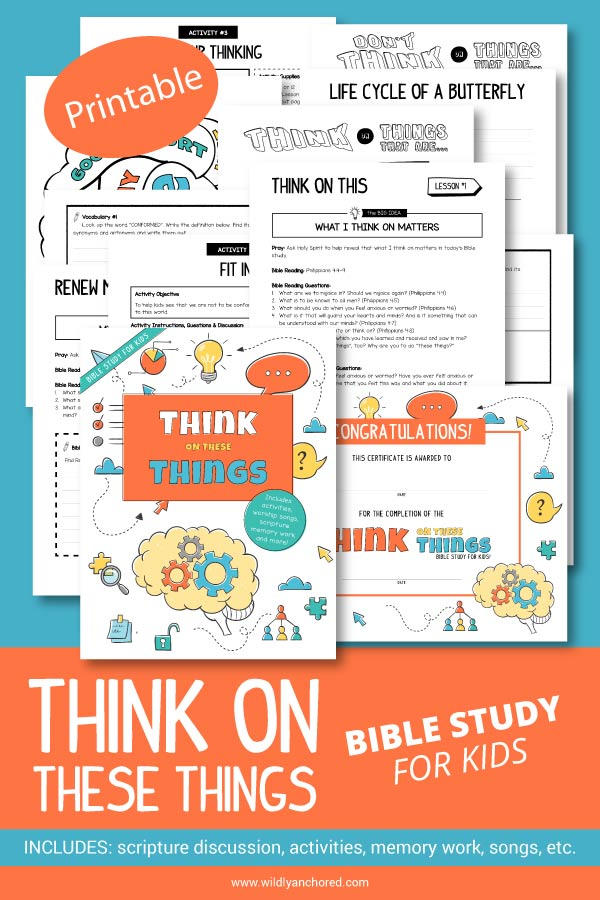 Help your kids learn what to think on, that they're in charge of their thoughts and they can change what they think on with this Think On These Things Bible Study For Kids. Includes guide, Bible reading and reflection questions, vocabulary, scripture writing and memorization, praise and worship songs and activities!