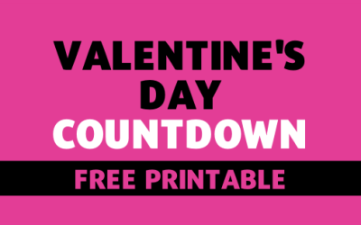 FREE Valentine's Day Countdown Printable