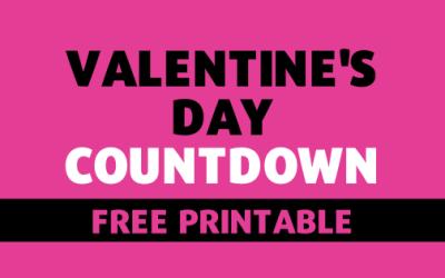 FREE Valentine's Day Countdown Printable